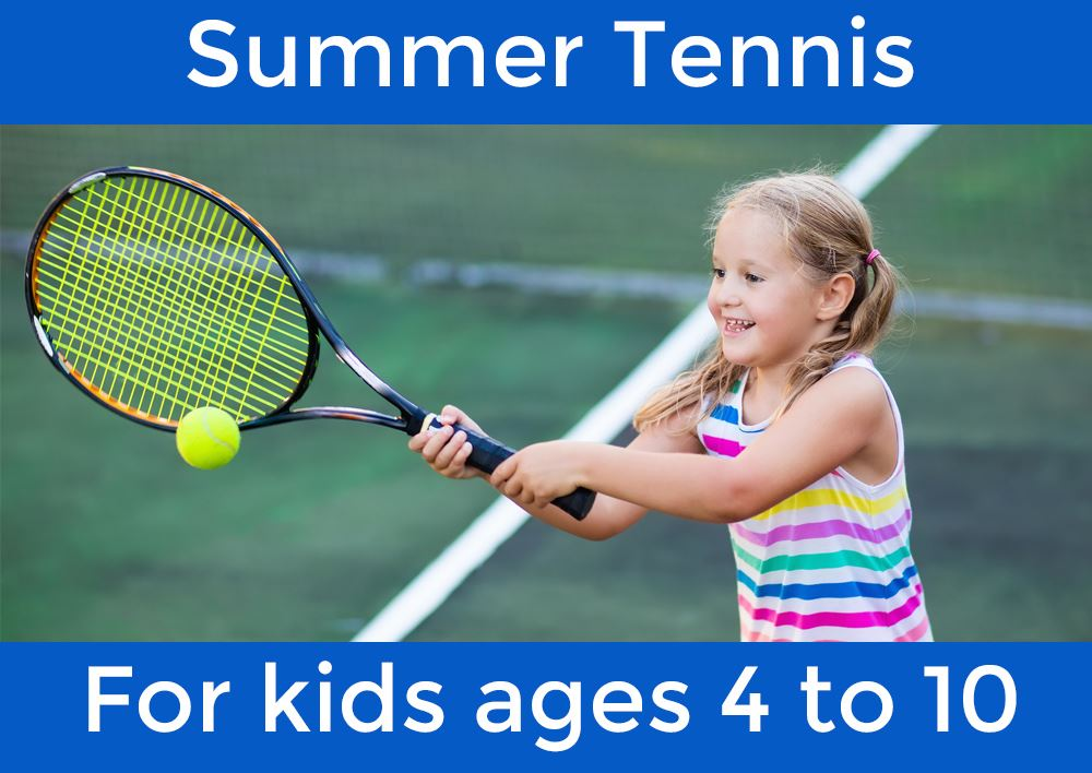 Photo of girl, 9 years old, playing tennis, with text to sign up for 4 to 10 year-olds