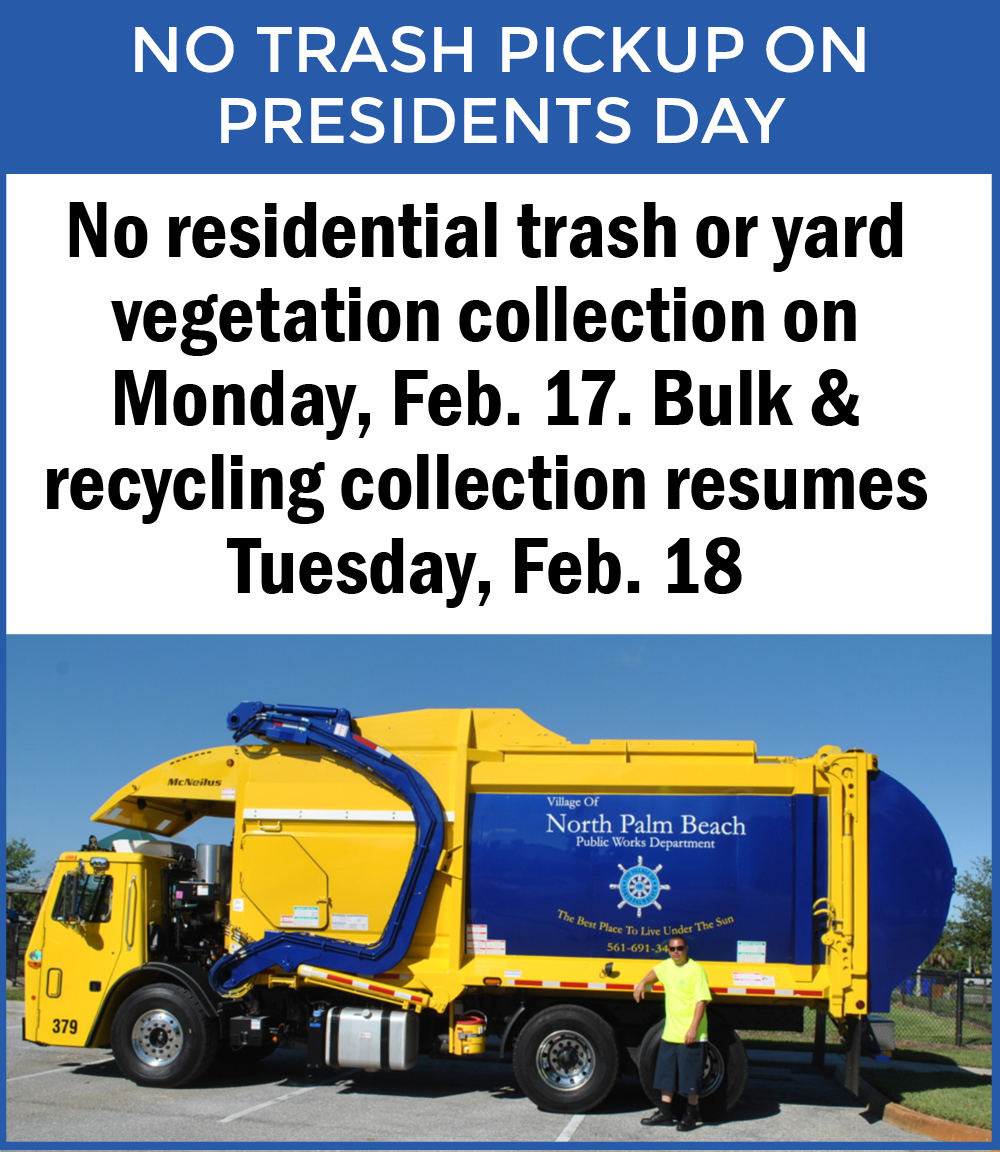 Garbage truck with text saying no collection on Presidents Day. Resumes February 18.