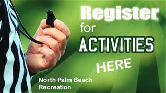 "Referee's hand with whistle and text ""Register for Activities Here North Palm Beach Recreation"